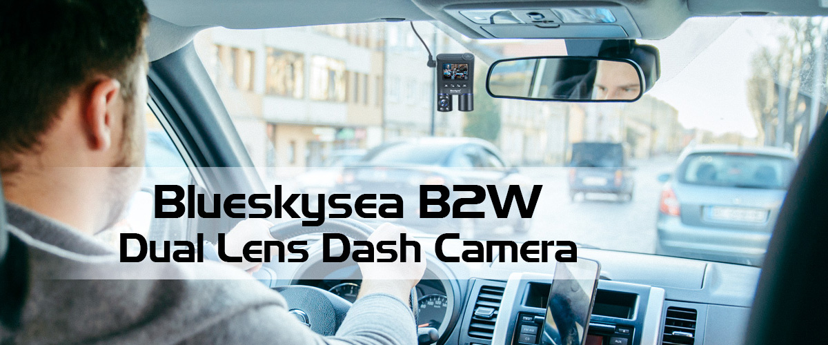 BlueSkySea B2W-Best Dashcam for Rideshare and Taxi